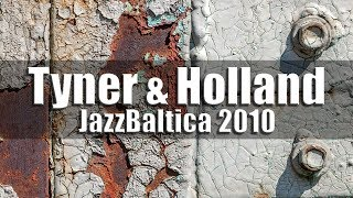 McCoy Tyner & Dave Holland - jazz baltica 2010