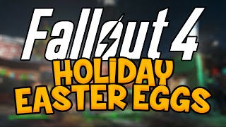 Fallout 4 Easter Eggs! Holidays in Diamond City