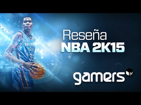 GamersTV - Reseña NBA 2K15