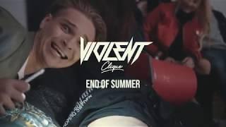 EP.5 End Of Summer - Violent Clique
