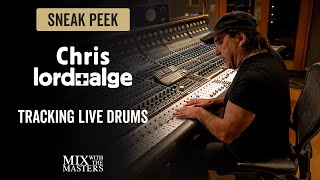 Tracking live drums with Chris Lord-Alge