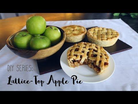 DIY Series - Lattice-Top Apple Pie