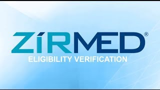 ZirMed Eligibility Verification