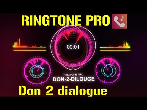 Don 2 Dialogue Ringtone For Mobile || RINGTONE PRO || Free Ringtone
