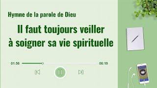 Musique chrétienne en français « Il faut toujours veiller à soigner sa vie spirituelle »