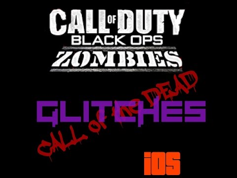 Call of Duty Black ops Zombies IOS Glitches   2015