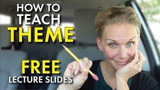 How to Teach Theme, English Teacher Help, Free Lecture Slides, High School Teacher Vlog