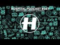 Hospital Podcast #367 with Mitekiss