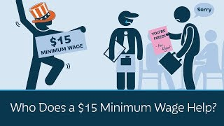 Who Does a $15 Minimum Wage Help?