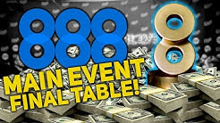 €888 Main Event King's Casino FINAL TABLE €80,000 TO 1ST! | 888poker