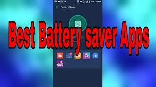 best battery saver app for android 2018 | Battery Saver AppsAndroid
