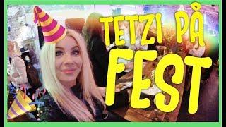vlogg: TETZIPETZI PÅ FEST 🙈