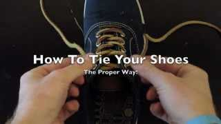 How To Tie Your Shoe: The Proper Way!