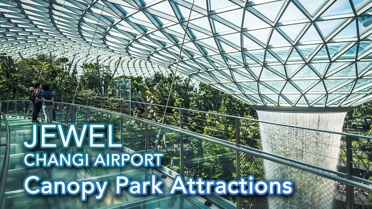 Canopy Park At Jewel Changi Airport Full Tour Sky Nets Mazes
