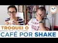 PODE TROCAR CAFÉ DA MANHÃ POR SHAKE? | Saúde na Rotina