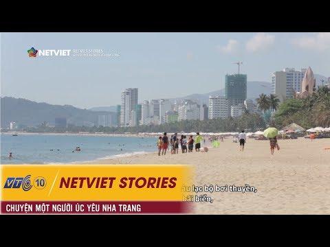 NetViet Stories – Chuyện  một người Úc yêu Nha Trang | NETVIET TV