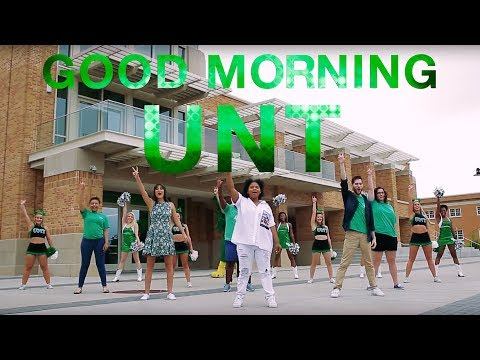 Good Morning, UNT!