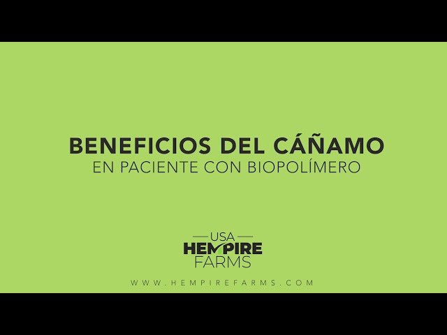 Beneficios del cáñamo en pacientes con biopolímeros