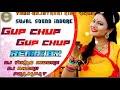 Gup Chup Gup Chup Song Dhol Remix Mixing By Dj Vikas Indore Dj Bheru Prajapat  Mp3 - Mp4 Download