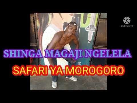 Download SHINGA MAGAJI NGELELA SAFARI YA MOROGORO BY LWENGE STUDIO