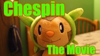 Chespin: The Movie (Trailer)