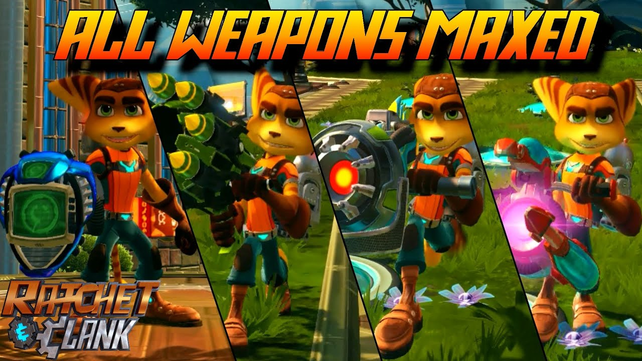 Ratchet And Clank Ps4 All Weapons Fully Upgraded Youtube