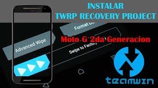 Moto G 2da Generación | Instalar TWRP Recovery | Tutorial en Español - Ayala Inc