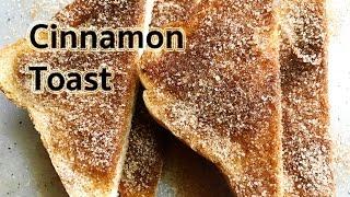 Quick &amp Easy Cinnamon Toast Recipe