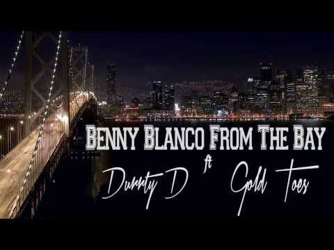 Swag Drippin - Benny Blanco From The Bay - Ft Durrty D