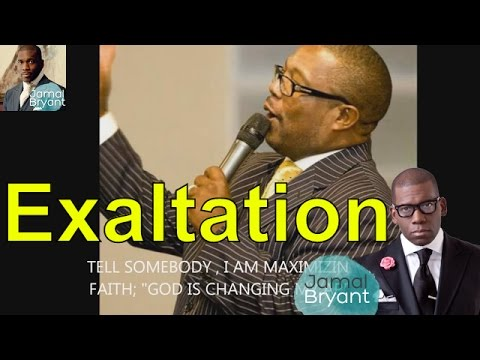 Pastor Jamal Bryant Best Sermons Broadcast 2016 - Chester Brown Word Of Exaltation On Empowerment