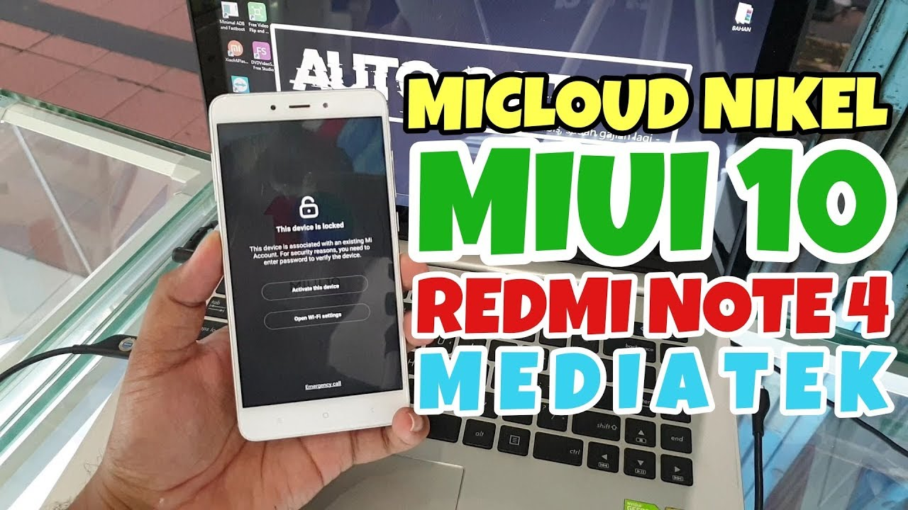 Unlock Micloud Redmi Note 4 Mediatek (Nikel) Miui 10 Free Work 100