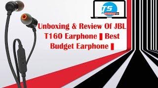 Unboxing Of JBL T160 Earphones & Honest Review     Best Earphone under Rs 1000   