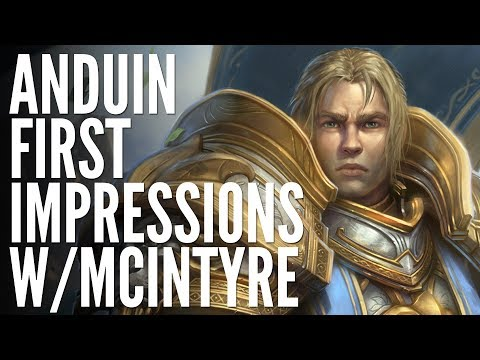 Anduin New Hero Abilities and First Impressions with McIntyre