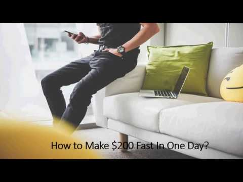 How To Make 200 Dollars Fast In One Day
