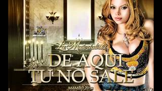 La materialista - De aqui tu no sale (Mambo 2012)