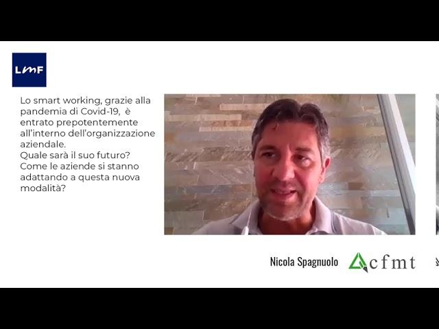 Smart working, come le imprese si adatteranno? - Nicola Spagnuolo (CMFT)
