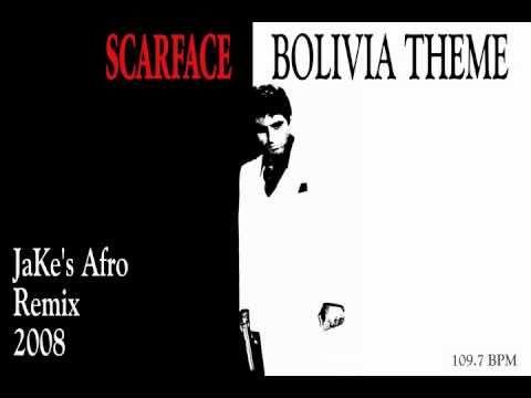 Scarface - Giorgio Moroder - Bolivia Theme (JaKe's Afro Remix 2008)