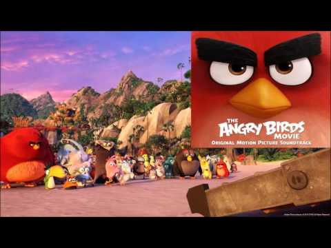 The Angry Birds Movie Soundtrack 2016