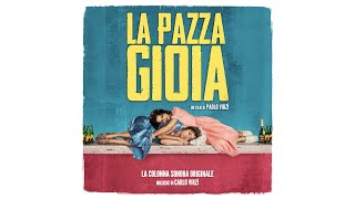 La Pazza Gioia (Full Album) - Carlo Virzì [High Quality Audio]