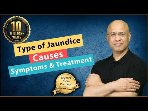 Jaundice - Causes, Symptoms & Treatment