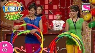 Sab Khelo Sab Jeetto - सब खेलो सब जीतो - Episode 2 - 24th May, 2017