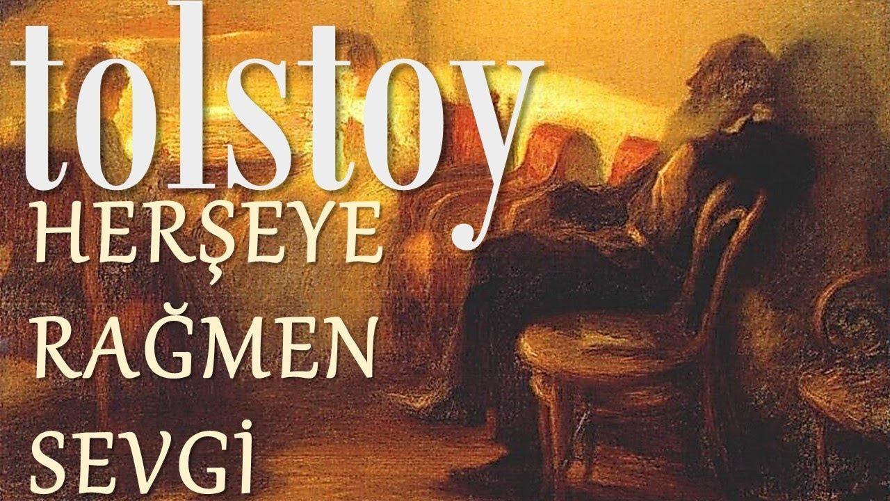 Sesli Kitap (Tolstoy) - Herşeye Rağmen Sevgi