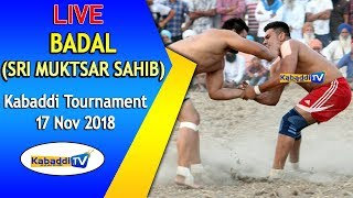 🔴 [LIVE] Badal (Sri Muktsar Sahib) Kabaddi Tournament 17 Nov 2018 - www.Kabaddi.Tv