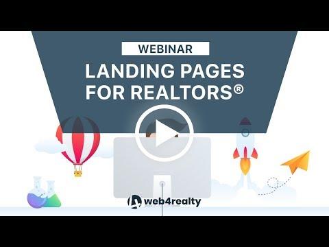 Landing Page Fundamentals For REALTORS® | Web4Realty Webinar Series