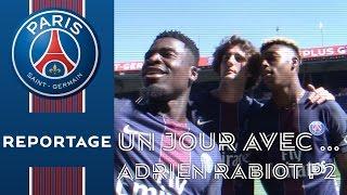 UN JOUR AVEC ... ADRIEN RABIOT Part 2 (English subtitles)