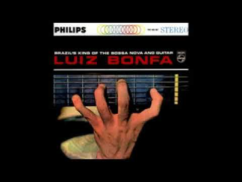 Luiz Bonfá - Brazil's King Of The Bossa Nova And Guitar - 1962 - Full Album