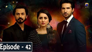 Munafiq - Episode 42 - 24th Mar 2020 - HAR PAL GEO