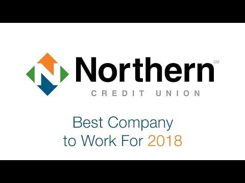 Northern Credit Union  |  Best Company to Work For 2018