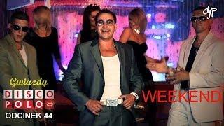 WEEKEND - Gwiazdy disco polo
