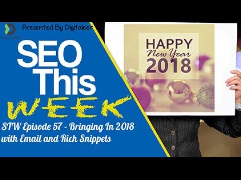 Episode 57 • SEO This Week • Email, Rich Snippets, and Design